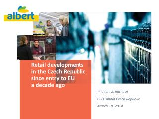Retail developments in the Czech Republic since entry to EU  a decade ago