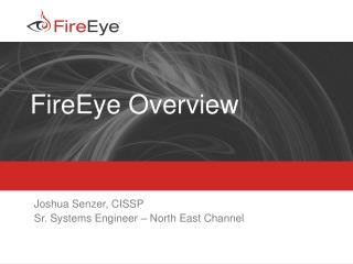 FireEye Overview
