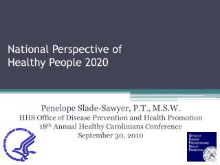 National Perspective of  Healthy People 2020
