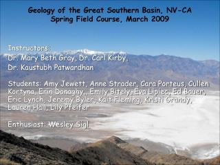 Geology of the Great Southern Basin, NV-CA Spring Field Course, March 2009