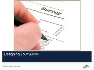 Designing Your Survey