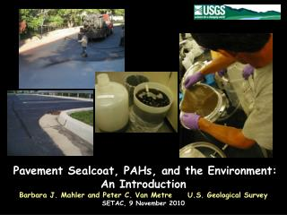 Pavement Sealcoat, PAHs, and the Environment:  An Introduction