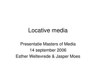 Locative media