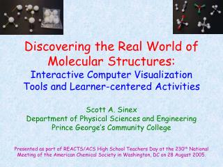 Discovering the Real World of Molecular Structures: Interactive Computer Visualization Tools and Learner-centered Activi