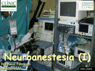Neuroanestesia (I)