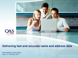 Delivering fast and accurate name and address data