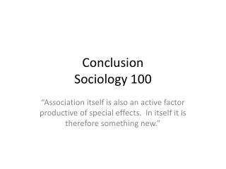 Conclusion Sociology 100