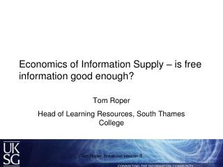 Economics of Information Supply – is free information good enough?