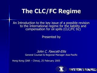The CLC/FC Regime