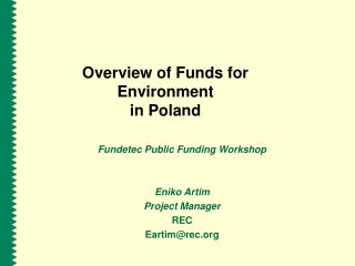 Overview of Funds for Environment  in Poland