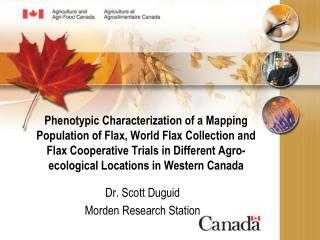 Dr. Scott Duguid Morden Research Station