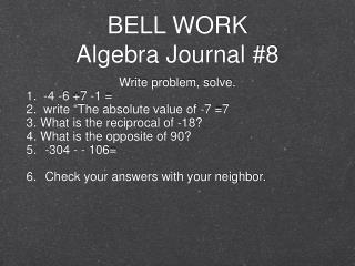 BELL WORK Algebra Journal #8
