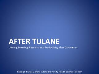 After Tulane