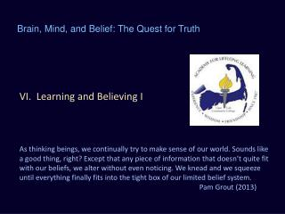 VI.  Learning and Believing I