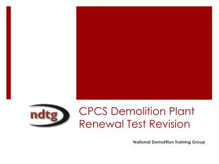 CPCS Demolition Plant Renewal Test Revision