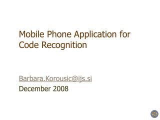 Mobile Phone Application for Code Recognition