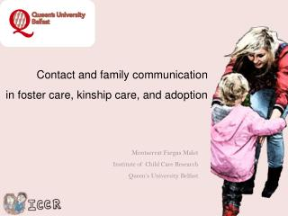 Contact and family communication  in foster care, kinship care, and adoption
