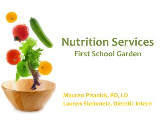 Nutrition Services First School Garden