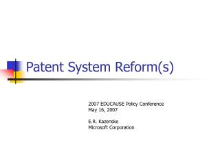 Patent System Reform(s)