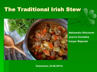The Traditional Irish Stew