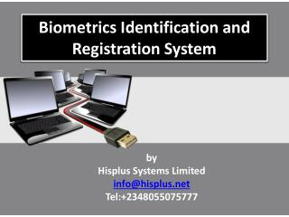 Biometrics Identification and Registration System
