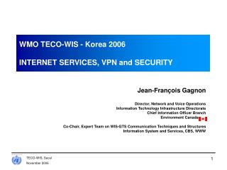 WMO TECO-WIS - Korea 2006 INTERNET SERVICES, VPN and SECURITY