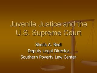 Juvenile Justice and the U.S. Supreme Court