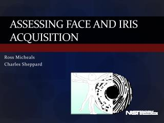 Assessing Face and Iris Acquisition