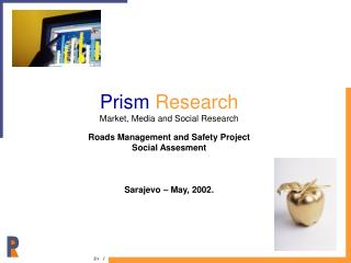 Prism Research Market, Media and Social Research Roads Management and Safety Project