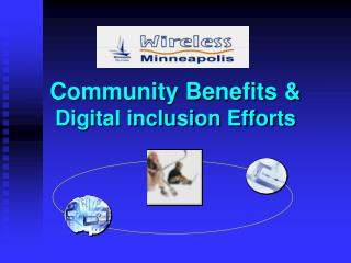 Community Benefits &  Digital inclusion Efforts