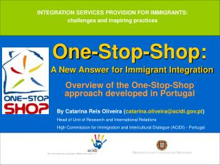 One-Stop-Shop: A New Answer for Immigrant Integration