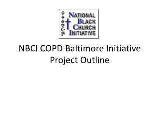 NBCI COPD Baltimore Initiative Project Outline