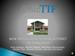 New Miami Local School district TIF Program