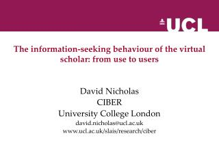The information-seeking behaviour of the virtual scholar: from use to users