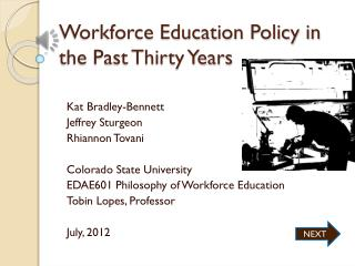 Workforce Education Policy in the Past Thirty Years