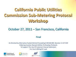 California Public Utilities Commission Sub-Metering Protocol Workshop