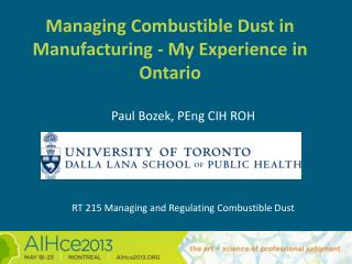 Managing Combustible Dust in Manufacturing - My Experience in Ontario