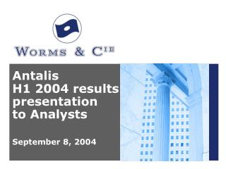 Antalis  H1 2004 results presentation  to Analysts September 8, 2004