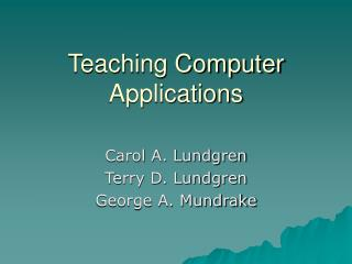 Teaching Computer Applications