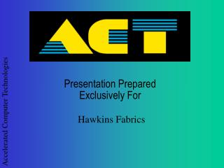 Presentation Prepared  Exclusively For