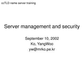 Server management and security