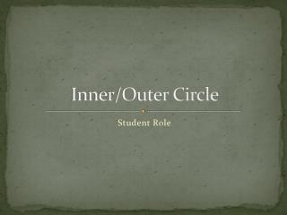 Inner/Outer Circle