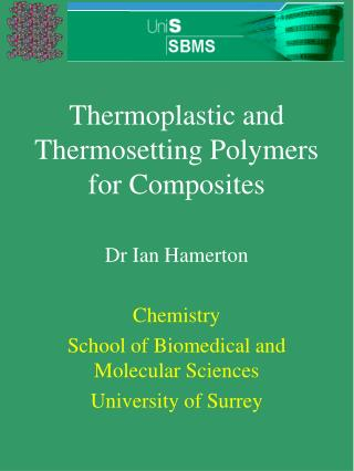 Thermoplastic and Thermosetting Polymers for Composites