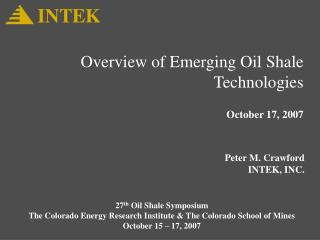 Overview of Emerging Oil Shale Technologies