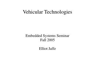 Vehicular Technologies