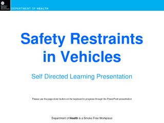 Safety Restraints in Vehicles