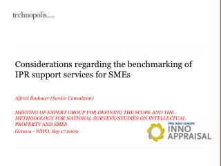 Considerations regarding the benchmarking of IPR support services for SMEs
