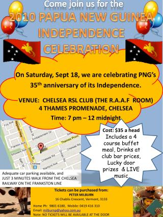 On Saturday, Sept 18, we are celebrating PNG's  35 th  anniversary of its Independence.