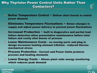 Why Thyristor Power Control Units Rather Than Contactors?