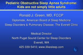 Pediatric Obstructive Sleep Apnea Syndrome: Kids are not simply little adults